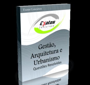 Apostila com questões resolvidas de Gestão, Arquitetura e Urbanismo para cargos de Engenharia Civil - Petrobras e Transpetro.
