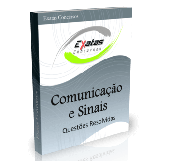 Apostila com questões resolvidas de Princípios de Comunicação e Análise de Sinais para cargos de Eng. Eletrônica e Automação - Petrobras, Transpetro e BR Distribuidora.