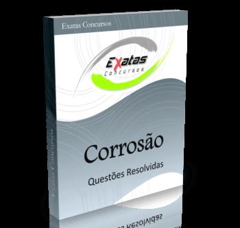 Apostila com questões resolvidas de Corrosão para cargos de Engenharia Mecânica - Petrobras, Transpetro e BR Distribuidora.