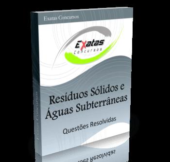 Apostila com questões resolvidas de Resíduos Sólidos e Águas Subterrâneas para os cargos de Eng. Meio Ambiente Júnior - Petrobras, Transpetro e BR Distribuidora.