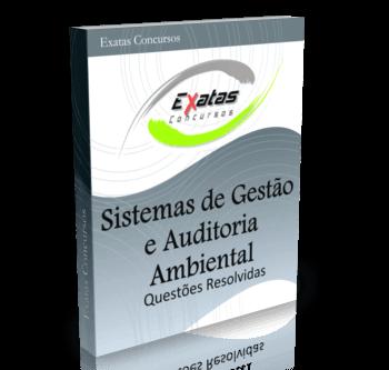 Apostila com questões resolvidas de Sistemas de Gestão e Auditoria Ambiental para os cargos de Eng. Meio Ambiente Júnior - Petrobras, Transpetro e BR Distribuidora.