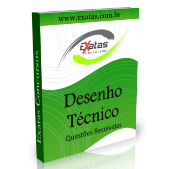 Apostila com questões resolvidas de Desenho Técnico para o cargo de Técnico(a) de Manutenção Júnior - Mecânica da Petrobras, Transpetro e BR Distribuidora.